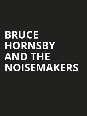 Bruce Hornsby and the Noisemakers at Goodyear Theater