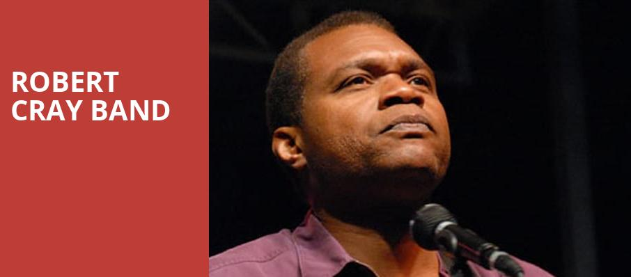 Robert Cray Band, The Kent Stage, Akron