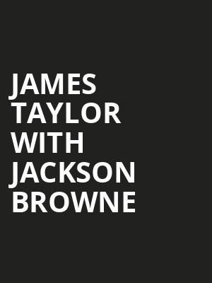 James Taylor with Jackson Browne, Blossom Music Center, Akron